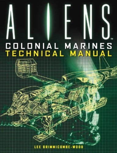 Lee Brimmicombe Wood Aliens Colonial Marines Technical Manual