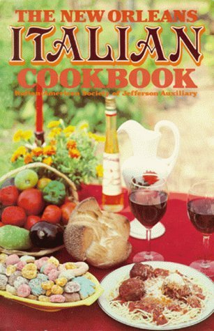 Italian American Society Of Jefferson Au New Orleans Italian Cookbook The