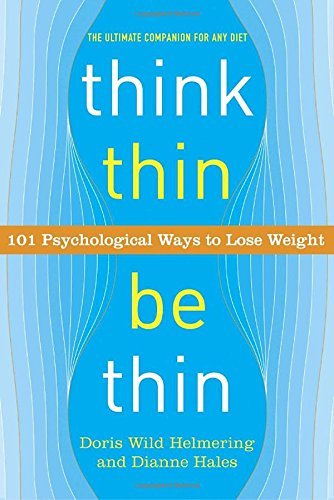 Doris Wild Helmering Think Thin Be Thin 101 Psychological Ways To Lose Weight