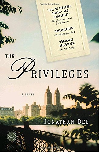Jonathan Dee The Privileges