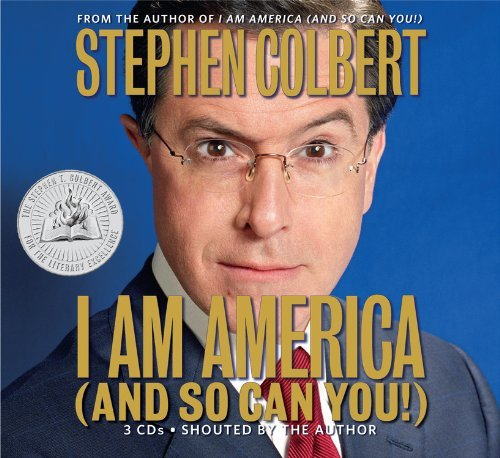 Stephen Colbert I Am America (and So Can You!) Abridged