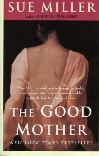 Sue Miller The Good Mother