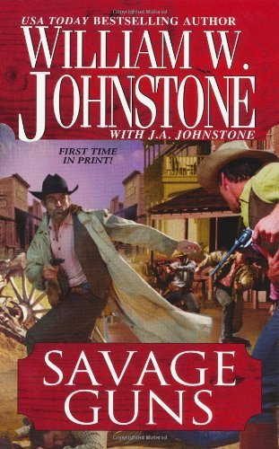 William W. Johnstone Savage Guns