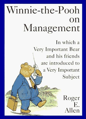 Roger E. Allen Winnie The Pooh On Management