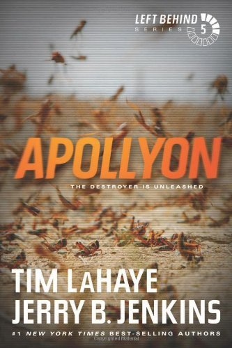 Tim Lahaye Apollyon The Destroyer Is Unleashed