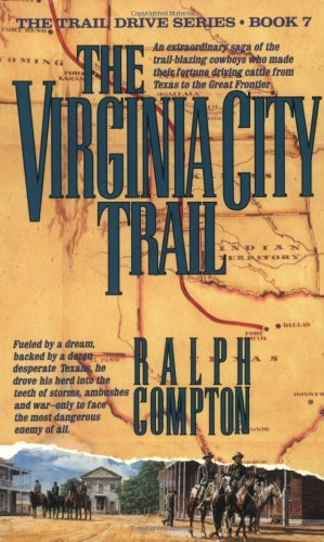 Ralph Compton The Virginia City Trail The Trail Drive Book 7