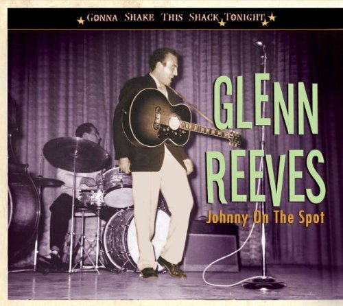 Glenn Reeves Johnny On The Spot Gonna Shake