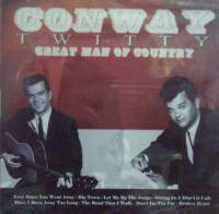 Conway Twitty Great Man Of Country