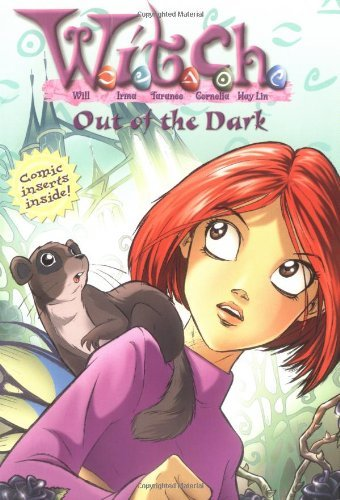 Julie Komorn Out Of The Dark W.I.T.C.H. Chapter Book #8