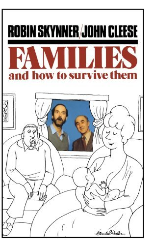 John Cleese Families And How To Survive Them