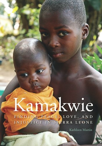 Kathleen Martin Kamakwie Finding Peace Love And Injustice In Sierra Leone