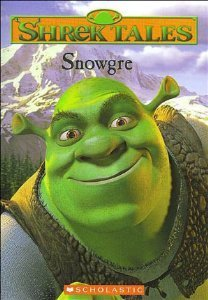 Michael Anthony Steele Snowgre (shrek Tales #2)