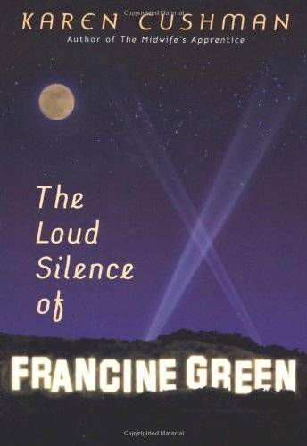 Karen Cushman Loud Silence Of Francine Green The