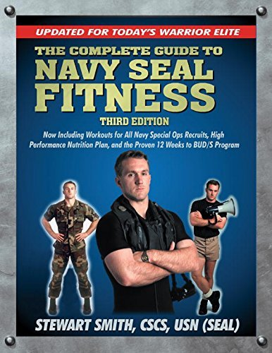 Stewart Smith The Complete Guide To Navy Seal Fitness Updated For Today's Warrior Elite [with Dvd] 0003 Edition;