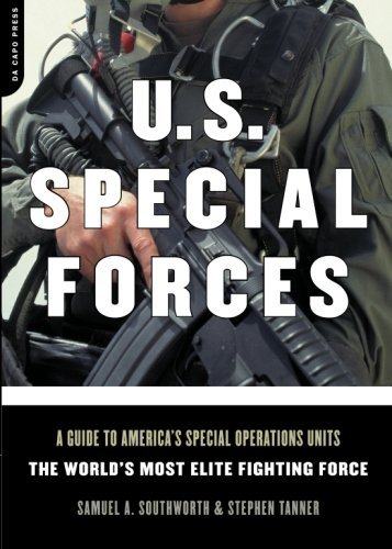 Samuel A. Southworth U.S. Special Forces A Guide To America's Special Operations Units T