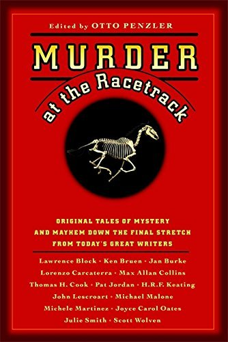Otto Penzler Murder At The Racetrack Original Tales Of Mystery And Mayhem Down The Fin