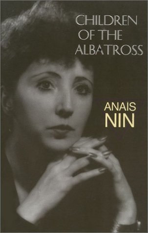 Anais Nin Children Of The Albatross