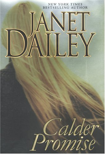 Janet Dailey Calder Promise