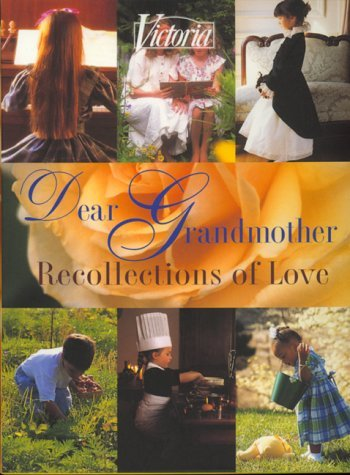 Hearst Books Dear Grandmother Recollections Of Love