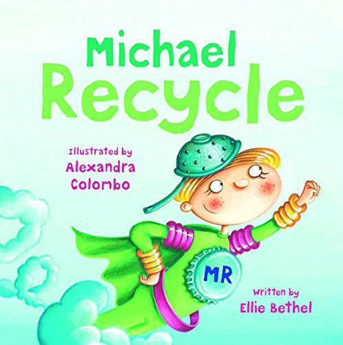 Ellie Bethel Michael Recycle