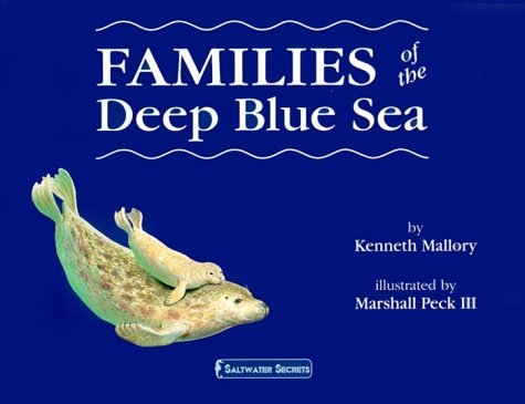 Kenneth Mallory Families Of The Deep Blue Sea