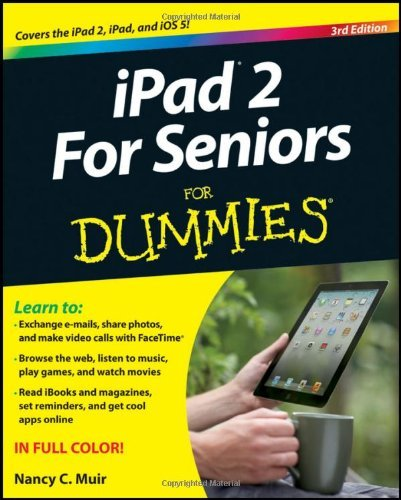 Nancy C. Muir Ipad 2 For Seniors For Dummies 0003 Edition;