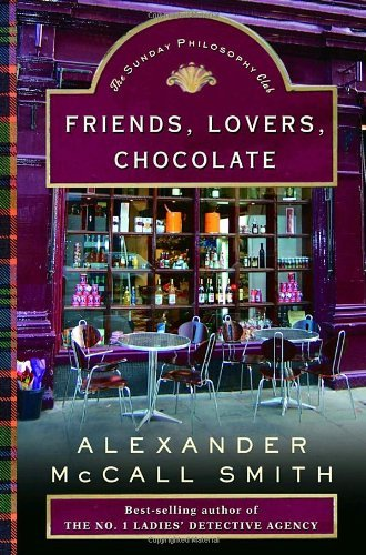 Alexander Mccall Smith Friends Lovers Chocolate
