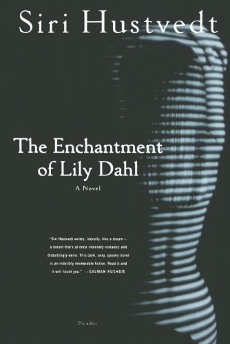 Siri Hustvedt The Enchantment Of Lily Dahl