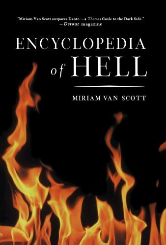 Miriam Van Scott The Encyclopedia Of Hell A Comprehensive Survey Of The Underworld