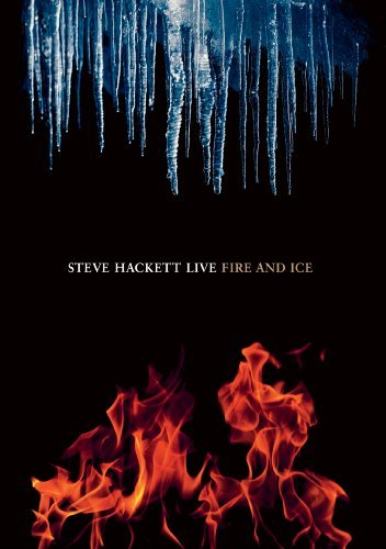Steve Hackett Fire & Ice