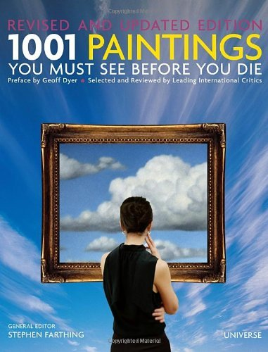 Stephen Farthing 1001 Paintings You Must See Before You Die Revised And Updated Revised