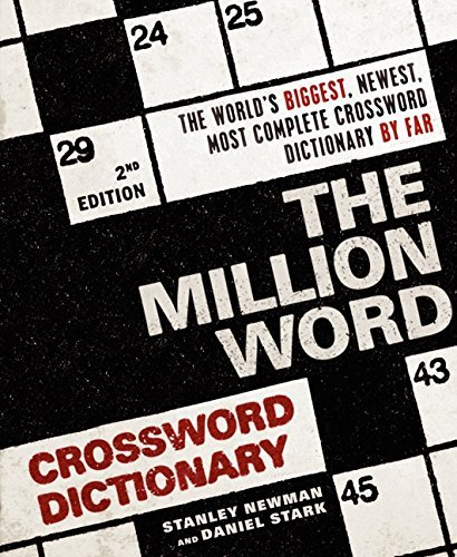 Stanley Newman The Million Word Crossword Dictionary 0002 Edition;