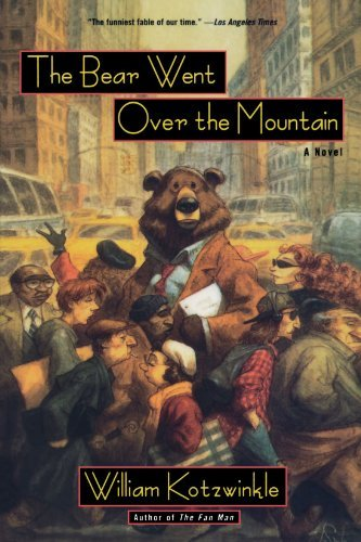 William Kotzwinkle The Bear Went Over The Mountain