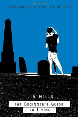 Lia Hills The Beginner's Guide To Living