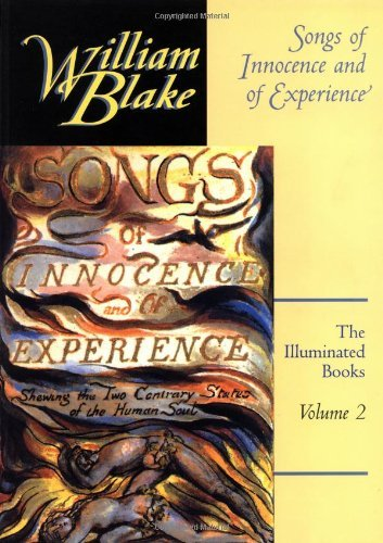 William Blake The Illuminated Books Of William Blake Volume 2 Songs Of Innocence And Of Experience Revised