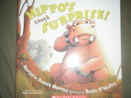 Marjorie Dennis Murray Hippo's Tooth Surprise