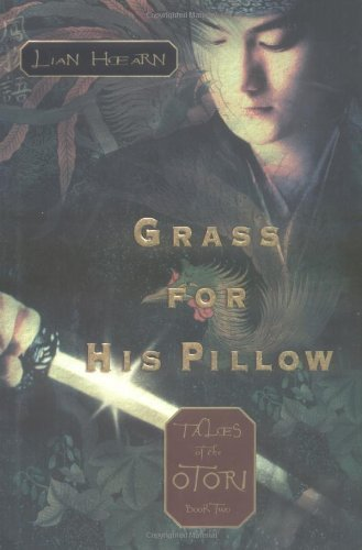 Lian Hearn Grass For His Pillow Tales Of The Otori Book 2