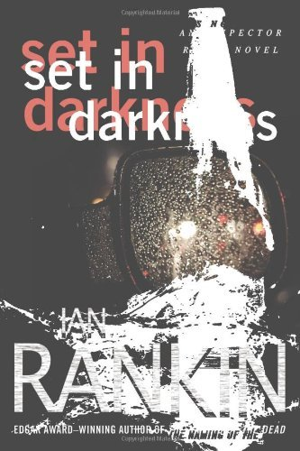 Ian Rankin Set In Darkness