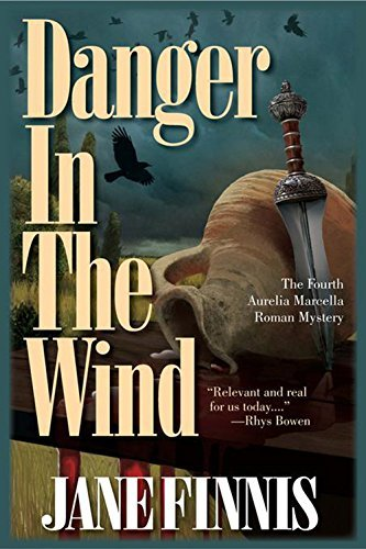 Jane Finnis Danger In The Wind An Aurelia Marcella Roman Mystery