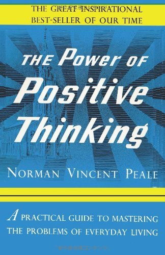 Norman Vincent Peale The Power Of Positive Thinking