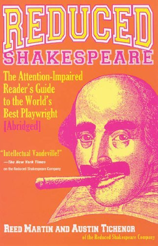 Reed Martin Reduced Shakespeare The Complete Guide For The Attention Impaired (ab