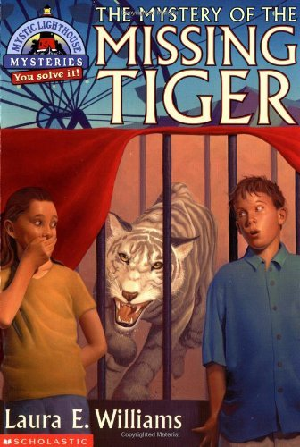 Laura E. Williams The Mystery Of The Missing Tiger