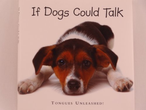 Joel Zadak If Dogs Could Talk Tongues Unleashed!