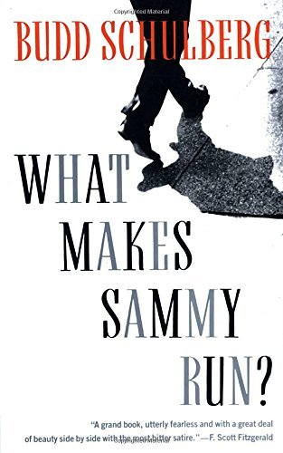 Budd Schulberg What Makes Sammy Run?
