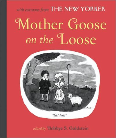 Bobbye S. Goldstein Mother Goose On The Loose