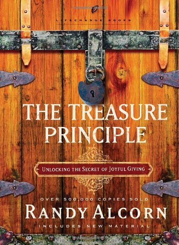 Randy Alcorn The Treasure Principle