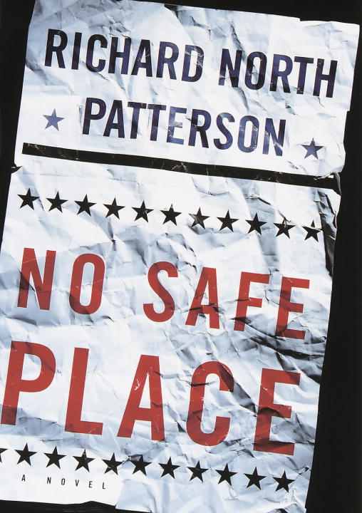 Richard North Patterson No Safe Place 1st Edition 1st Printing