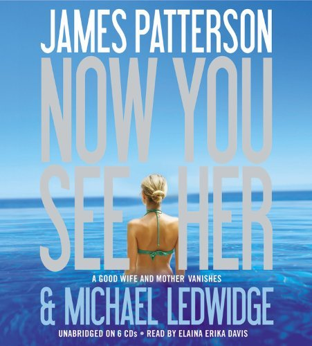 James Patterson Now You See Her