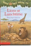 Mary Pope Osborne Lions At Lunchtime Magic Tree House #11