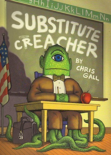 Chris Gall Substitute Creacher